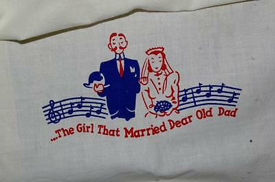 Antique Vintage Dish Towel  The Girl That Married Dear Old Dad