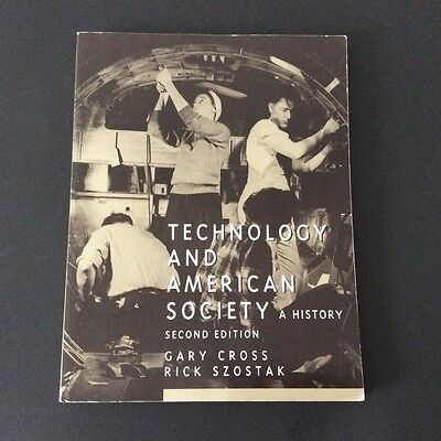 "2nd Edition Cross & Szostak ""Technology and American Society"" Pearson"