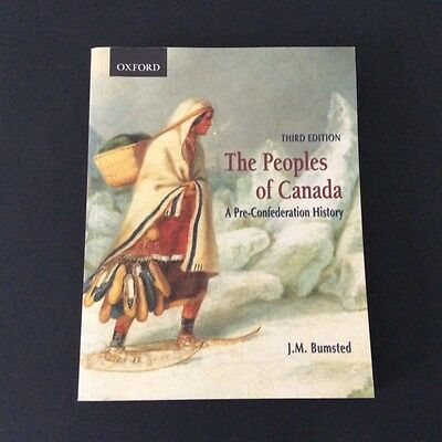 3rd Ed. The Peoples of Canada A Pre-Confederation History Bumsted