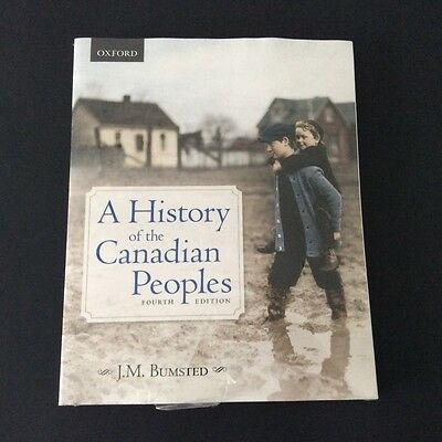 4th Ed. The History of the Canadian Peoples Bumsted / Oxford +BONUS Writing Hist