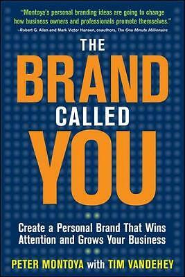 The Brand Called You, Peter Montoya