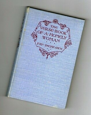 The Verse Book of a Homely Woman-Fay Inchfawn (Poems/Poetry)