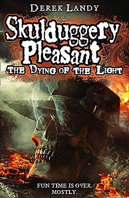 The Dying of the Light (Skulduggery Pleasant, Book 9) (Skulduggery Pleasant 9),