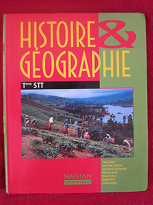 MANUEL HISTOIRE GEOGRAPHIE TERMINALE STT / Eds NATHAN