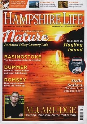 Hampshire Life Magazine September 2017 Romsey Basingstoke Hayling Island Dummer