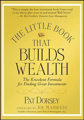 The Little Book That Builds Wealth: The Knock-out Formula for Finding Great Inv.