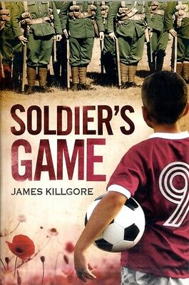 Soldier's Game (Kelpies) (Paperback), Killgore, James, 9780863158384