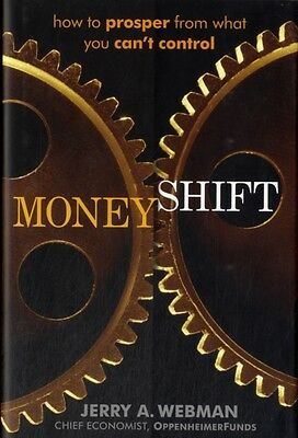 Moneyshift: How to Prosper from What You Can't Control (Hardcover), Webman, Jer.