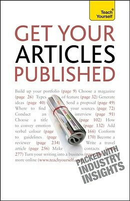 Get Your Articles Published: Teach Yourself (Paperback), Bown, Lesley, 97814441.