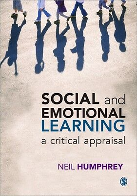 Social and Emotional Learning: A Critical Appraisal (Paperback), Humphrey, Neil.