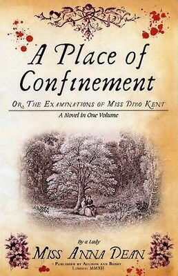 Place of Confinement, A (Dido Kent Mysteries) (Paperback), Dean, Anna, 97807490.