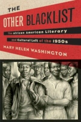 The Other Black List: The African American Literary and Cultural Left of the 19.