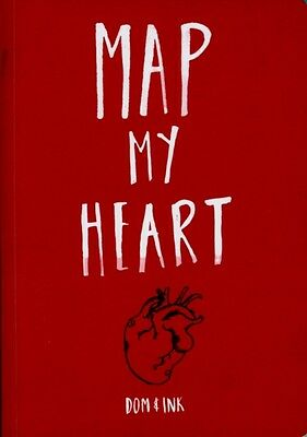 Map My Heart: My Love Life in Doodles (Paperback), Evans, Dominic, 9781909865006