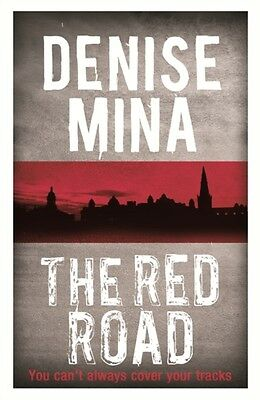 The Red Road (Alex Morrow 4) (Paperback), Mina, Denise, 9781409137283