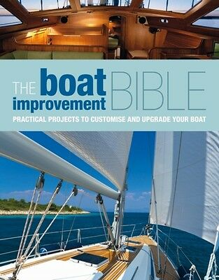 The Boat Improvement Bible (Hardcover), 9781408154199