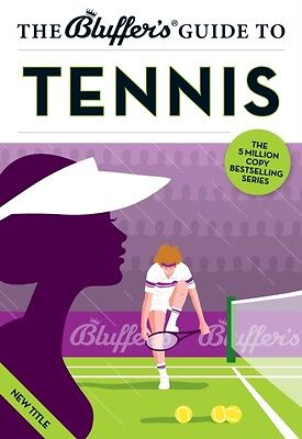 The Bluffer's Guide to Tennis (Bluffer's Guides) (Paperback), Dave Whitehead, 9.