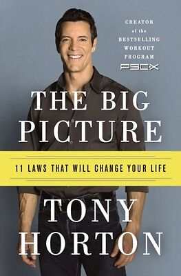 The Big Picture: 11 Laws That Will Change Your Life (Paperback), Horton, Tony, .