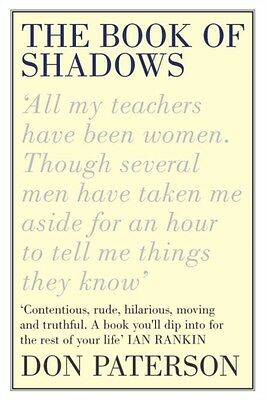 The Book of Shadows (Paperback), Paterson, Don, 9780330431842