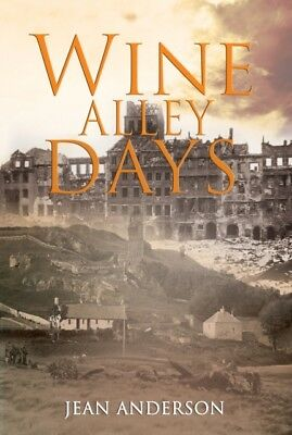 Wine Alley Days (Paperback), Jean Anderson, 9781848974043