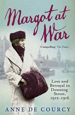 Margot at War: Love and Betrayal in Downing Street, 1912-1916 (Paperback), De C.