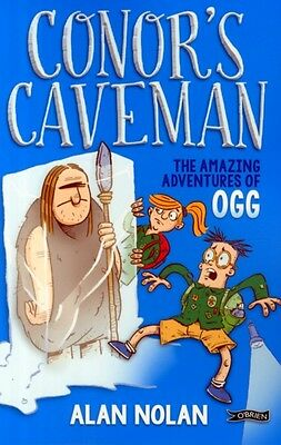 Conor's Caveman: The Amazing Adventures of Ogg (Paperback), Nolan, Alan, 978184.