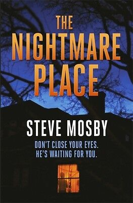 The Nightmare Place (Paperback), Mosby, Steve, 9781409137610