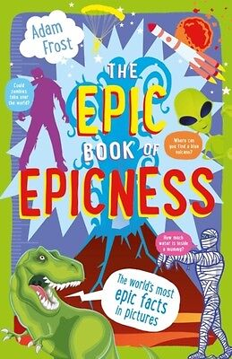 The Epic Book of Epicness (Paperback), Frost, Adam, 9781408862346