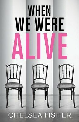 When We Were Alive (Paperback), Fisher, C. J., 9781785079900