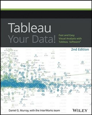 Tableau Your Data!: Fast and Easy Visual Analysis with Tableau Software (Paperb.