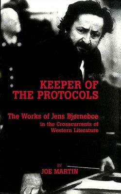Keeper of the Protocols: The Works of Jens Bjorneboe in the Crosscurrents of We.
