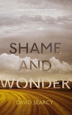 Shame and Wonder (Hardcover), Searcy, David, 9781785150449