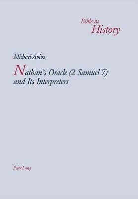 Nathan's Oracle (2 Samuel 7) and Its Interpreters (Bible in History) (Paperback)