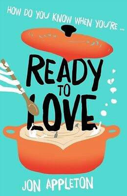 Ready to Love (Paperback), Appleton, Jon, 9780993547317
