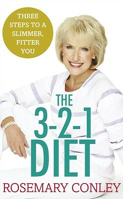 Rosemary Conley's 3-2-1 Diet: Just 3 steps to a slimmer, fitter you (Paperbac.