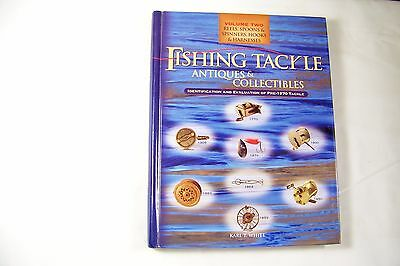 """""""FISHING TACKLE ANTIQUES & COLLECTIBLES"""" Volume Two By Karl White - Hardcover"""