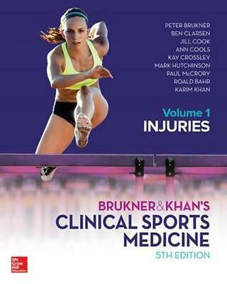 Brukner & Khan's Clinical Sports Medicine: Injuries, Vol. 1 5th Edition by Peter