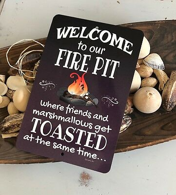 Metal Wall Sign Funny Joke Friends Family Gift Welcome to our Fire Pit