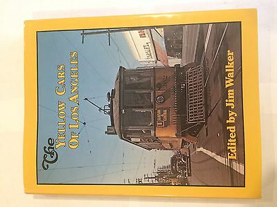 The Yellow Cars of Los Angeles  by Jim Walker