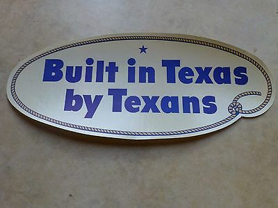 "RARE 1950's Vintage FORD Motor car Company ""Built in Texas by Texans"" sticker."