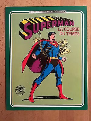 SUPERMAN - La courbe du temps -  Sagédition - 1980 - NEUF
