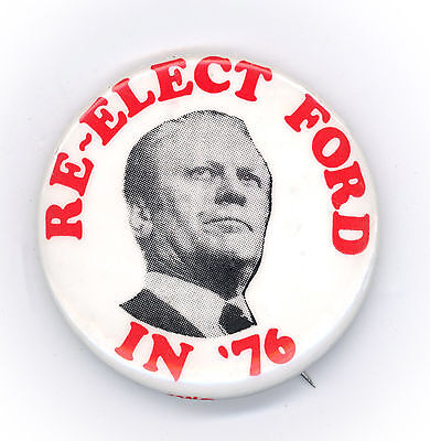 "*  Scarce ~ "" RE-ELECT  FORD  in  '76 ""  ~   1976 Campaign Button"