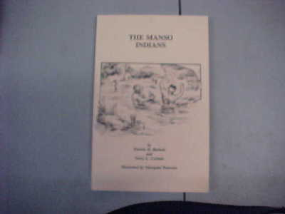 The Manso Indians by Patrick Beckett and Terry Corbett-1992 1st Edition