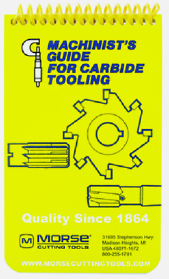 Morse Machinist's Guide for Carbide Tooling Pocket Manual Handbook, 20408, DD