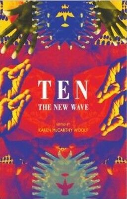 Ten: The New Wave (Paperback), McCarthy Woolf, Karen, 9781780371108