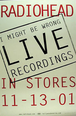 Radiohead I Might Be Wrong Live Recordings Album Release Promo Poster 2001