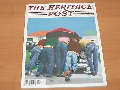 The Heritage Post MAGAZIN FÜR HERRENKULTUR Nr. 21 April 2017 Neuwertig!