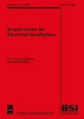 IEE Wiring Regulations 17th Edition : (BS 7671: 2008) (With BS7671: 2008 Corri,