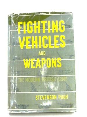 Fighting Vehicles and Weapons of The Modern British ArmyBook (Pugh) (ID:29147)