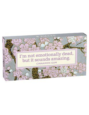 I'm Not Emotionally Dead,But It Sounds Amazing Gum