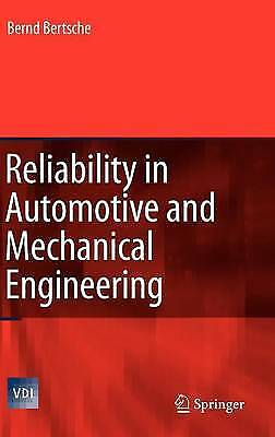Reliability in Automotive and Mechanical Engineering, Bernd Bertsche